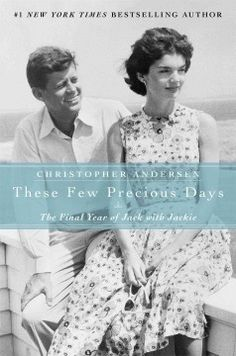 Catalog - These few precious days : the final year of Jack with Jackie / Christopher Andersen.