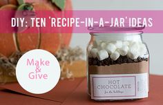 Food: Ten Giftworthy 'Recipe In A Jar' Ideas   justb.