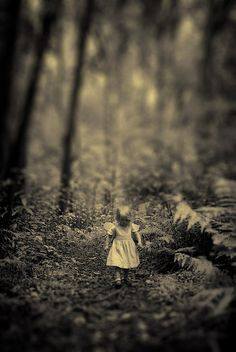 there is a part of me in my head that never stopped being a little child, since that's when everything changed. it makes every discovery new and beautiful but every loss so unbearably painful... some part of me is walking through the woods alone and will never find my way out