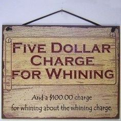I need this sign in my house.