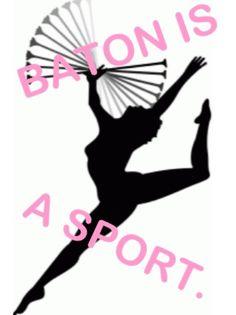 baton twirling | My life | my friend says if it isnt a sport id like to see u do half the stuff i do