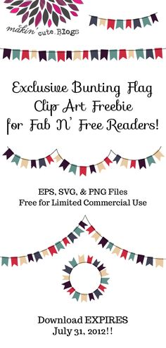 Free Bunting Flags Clip Art (EPS, SVG, & PNG Files).  Free for Commercial Use!  Download EXPIRES on July 31, 2012 at Midnight.
