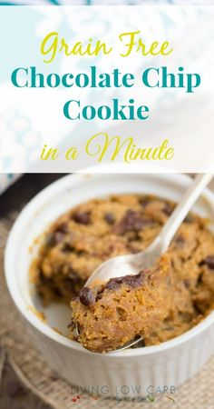 Grain Free Chocolate Chip Cookie in a Minute | lowcarboneday.com