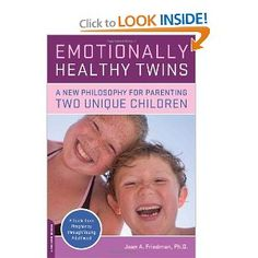 Emotionally Healthy Twins by Dr. Joan Friedman (the best book on raising twins out there)!