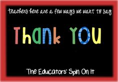 THANK  YOU TEACHERS!  It's Teacher Appreciation Day!  Use one of these videos to Say Thank You to a Teacher.