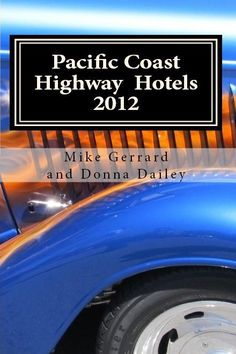 A great book if you're traveling along the Pacific Coast Highway on your way to California Wine Country.