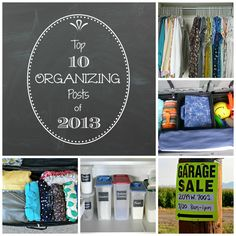 Top 10 Organizing Posts of 2013 - Organize and Decorate Everything