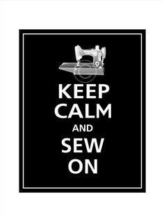 Keep calm and sew on.