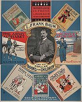"""L. Frank Baum ~ In July 1888, Baum and his wife moved to Aberdeen, Dakota Territory, where he opened a store, """"Baum's Bazaar"""". His habit of giving out wares on credit led to the eventual bankrupting of the store, so Baum turned to editing a local newspaper, The Aberdeen Saturday Pioneer.  After his newspaper failed in 1891, they moved to Chicago.  Baum's description of Kansas in The Wonderful Wizard of Oz is based on his experiences in drought-ridden South Dakota.  The Wizard of Oz ~ 1900"""