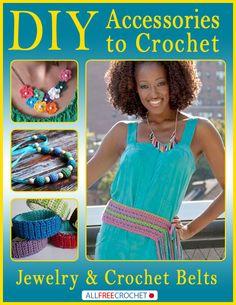 DIY Accessories to Crochet: DIY Jewelry and Crochet Belts Free eBook