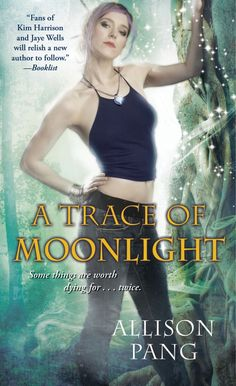 Cover Reveal: A Trace of Moonlight (Abby Sinclair, #3) by Allison Pang. Coming 10/30/12