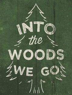 Green 'Into the Woods We Go' Wall Art