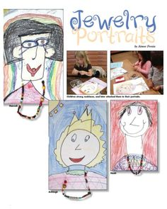 "Try this project with lower-elementary grades, involving drawing and a bit of ""crafting"" ... ""Jewelry Portraits"" from our June 2010 issue. mothers day, jewelri portrait"