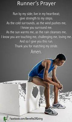 Runner's Prayer, i'm not a runner but perhaps I will be one day!