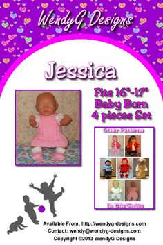 "****JESSICA****  ***KNITTING PATTERN ONLY***  To fit 16-17"" Baby born or similar size dolls  Pattern contains instructions for Dress (pinny style) short sleeve jumper, panties, and shoes with attached socks."