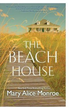The Beach House - Mary Alice Monroe book club, beaches, alic monro, worth read, mari alic, book worth, beach houses, reading lists, sea turtles
