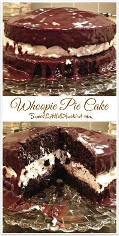 Whoopie Pie Cake! Decadent chocolate cake with a cream filling drenched in ganache! Oh so good! | SweetLittleBluebird.com #desserts #dessertrecipes #yummy #delicious #food #sweet