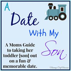 A Date With My Son {A Moms Guide to taking her toddler son out on a fun
