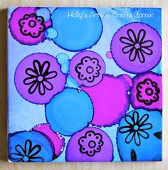 Holly's Arts and Crafts Corner: Craft Project: Alcohol Ink Tiles Part 2: Children's Experimenting