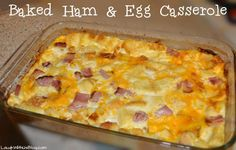 Baked Ham and Egg Casserole Recipe | Laugh With Us Blog
