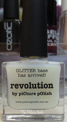 piCture pOlish Revolution - Glitter polish base: FINALLY!!!!