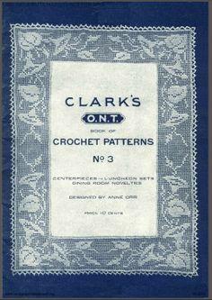 Clark's Crochet Patterns #3 - in the public domain. Antique Pattern Library.