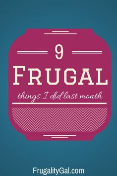 9 Frugal Things I Did Last Month - August Edition