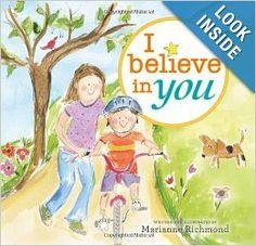 I Believe in You: Marianne Richmond: 9781402263446: Amazon.com: Books
