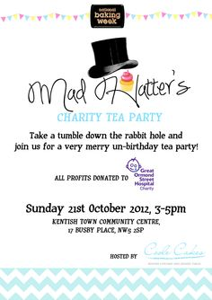 Mad Hatter's Tea Party for National Baking Week. Charity afternoon tea poster