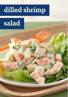 Dilled Shrimp Salad – Creamy with mayo and sour cream and served on ...
