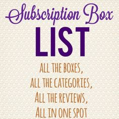Subscription Box List & Directory -I love subscription boxes! So fun to get something in the mail every month!