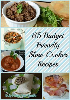 65 Budget Friendly Slow Cooker Recipes - easy, #cheaprecipes that taste amazing & are #budgetfriendly