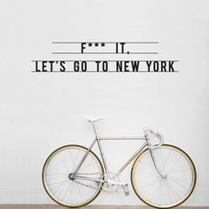 F**k it. Let's go to New York.