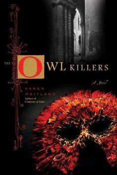 The Owl Killers ~ Karen Maitland