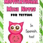Motivational Mini-Notes for Testing--in English and Spanish