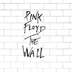 """From London, With Love: """"Another Brick in the Wall"""" by Pink Floyd"""