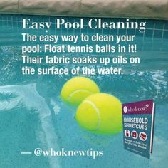 Clean your pool with tennis balls pool cleaning tips, tenni ball, pool tips