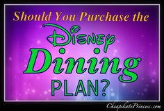 Disney Dining Plan recommendations