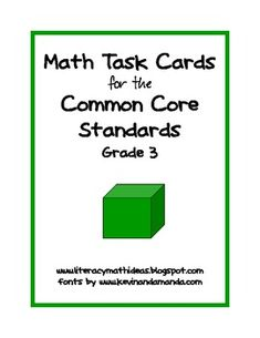 BEST SELLER!  Grade 3 Common Core Task Cards for EVERY Math Standard.  This document makes a fantastic math center and provides an open-ended math problem for each standard.  This is great as a math center or math problem of the day.