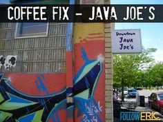 Follow Eric: Coffee Fix - Java Joe's