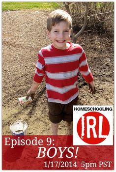 Are you raising a bushel of boys? How about one boy who has you stumped? Join us on this week's HomeschoolingIRL podcast! #boys #homeschooling