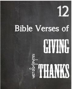 12 Bible Verses to remember the One we thank - FREE printable cards!