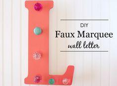 DIY Faux Marquee Let