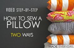 how to sew a pillow 2 ways video tutorial on MADE