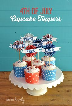 4th of July Cupcake Toppers | by Make Life Lovely