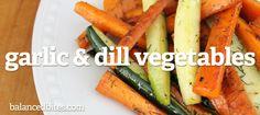 SCD Garlic & Dill Vegetables (*Use fresh pressed garlic...)