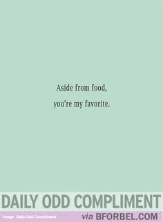 foods, giggl, funni, daily odd compliments, humor