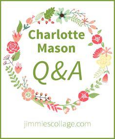 Charlotte Mason homeschool Q & A