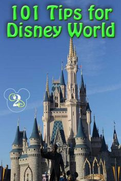 101 Tips for Disney World-attention all Reliv goers! Enjoy!
