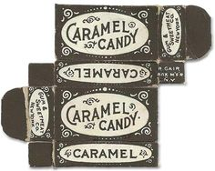 vintage ephemera, type design, caramel candy, candy packaging, vintag caramel, caramel candi, vintage packaging, paper boxes, homemade candies